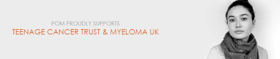POM proudly supports Myeloma UK and Teenage Cancer Trust