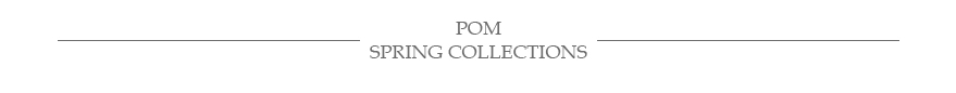POM wholesale accessories new spring collection
